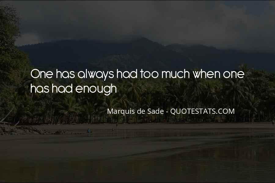 Quotes About Marquis De Sade #142996