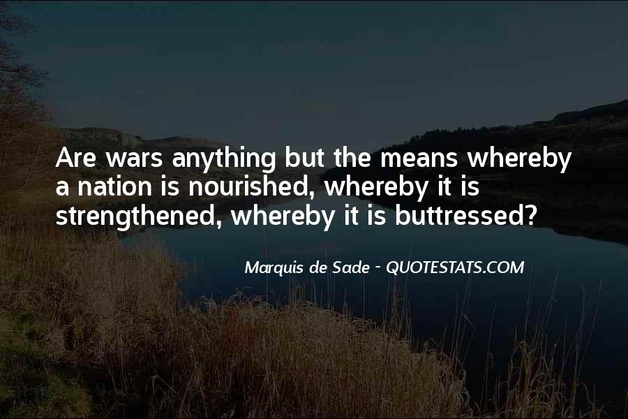 Quotes About Marquis De Sade #264462