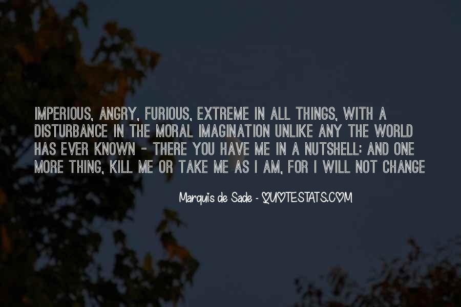 Quotes About Marquis De Sade #309108