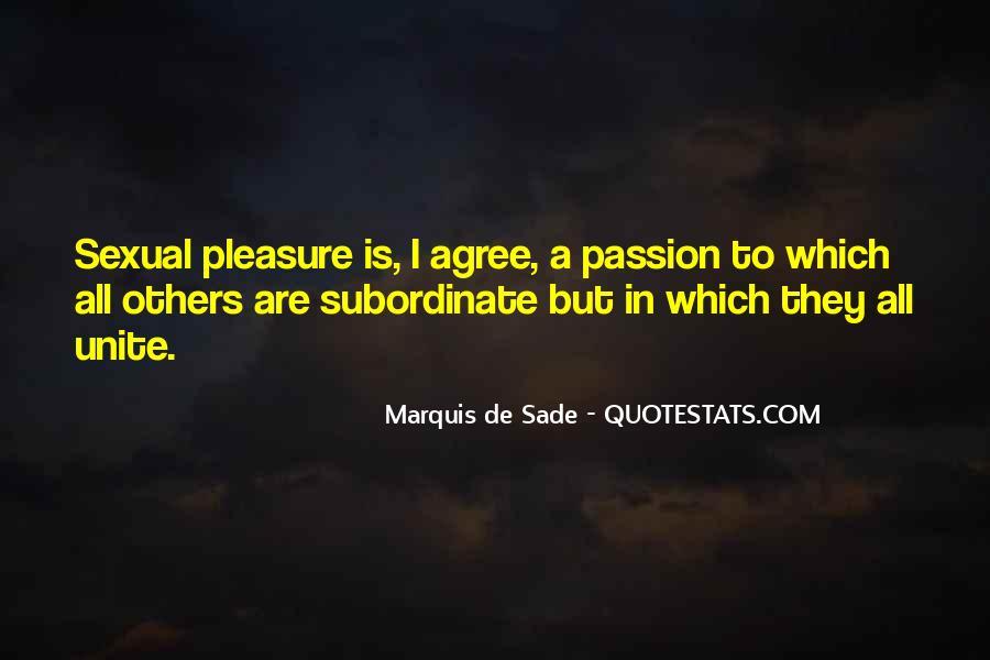 Quotes About Marquis De Sade #329135