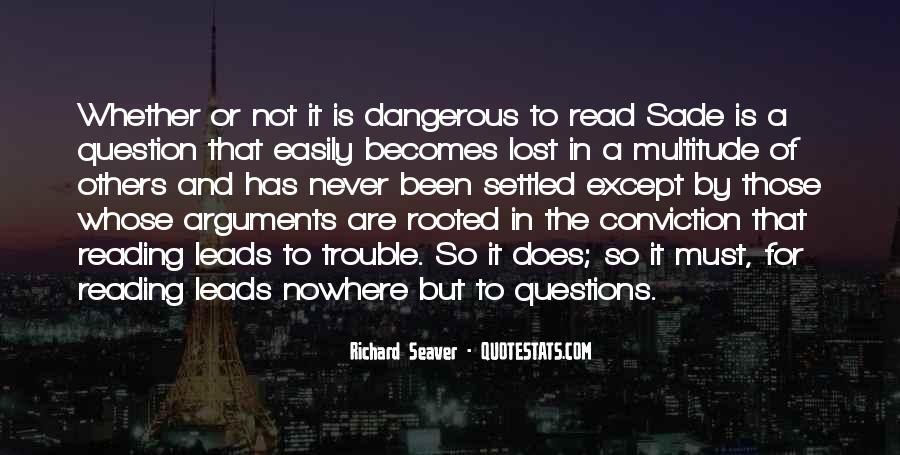 Quotes About Marquis De Sade #336758