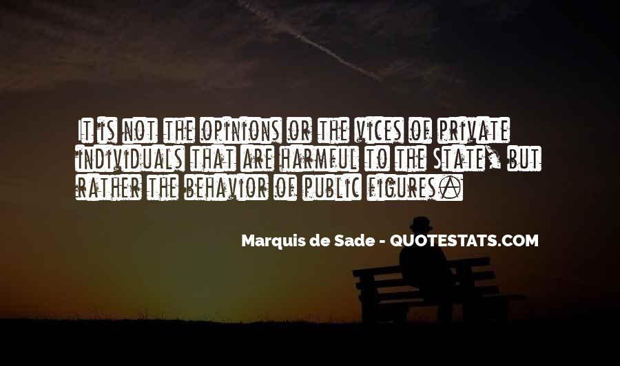 Quotes About Marquis De Sade #378572
