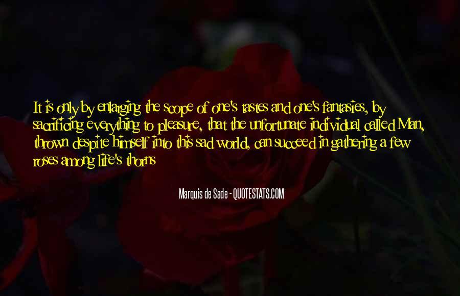 Quotes About Marquis De Sade #404535
