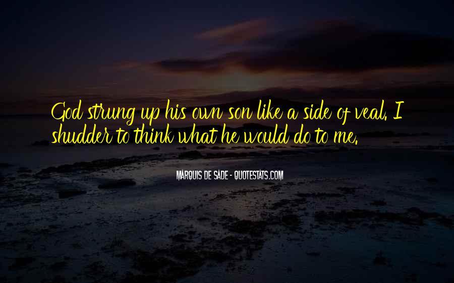 Quotes About Marquis De Sade #432739