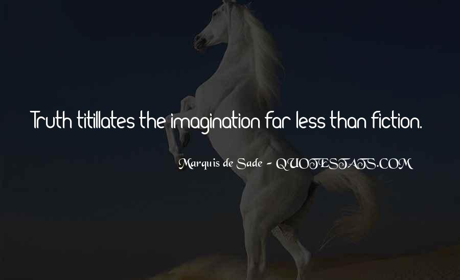 Quotes About Marquis De Sade #439278