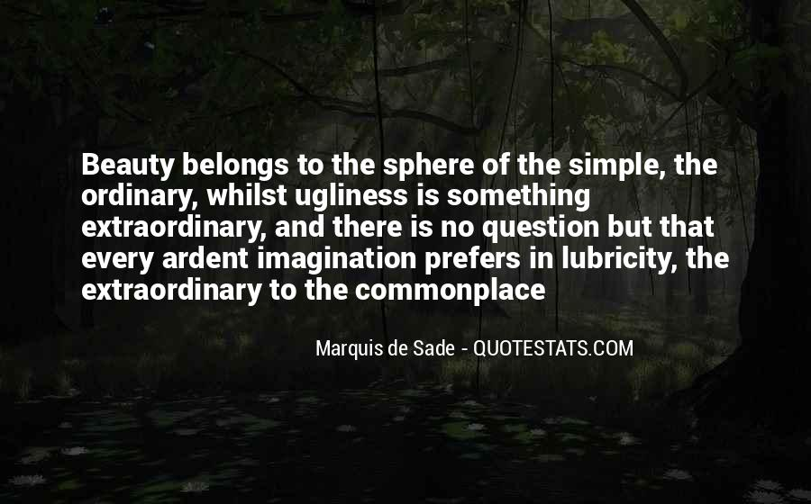 Quotes About Marquis De Sade #452334