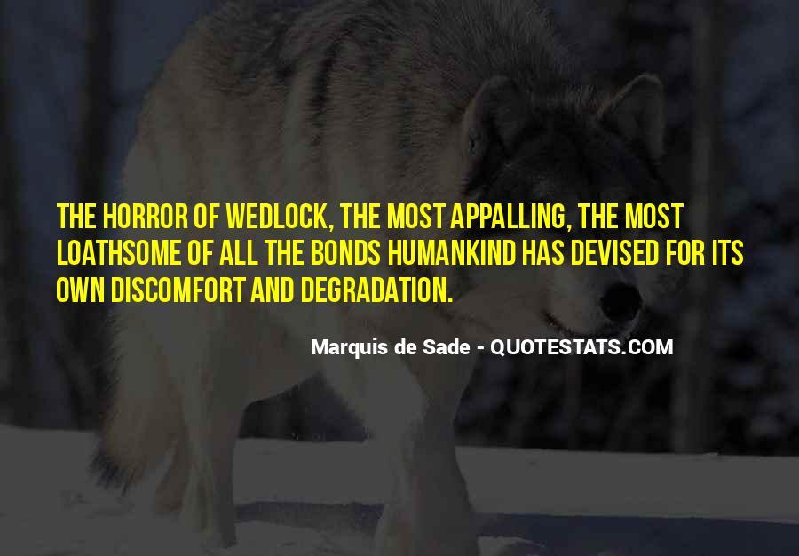 Quotes About Marquis De Sade #481639