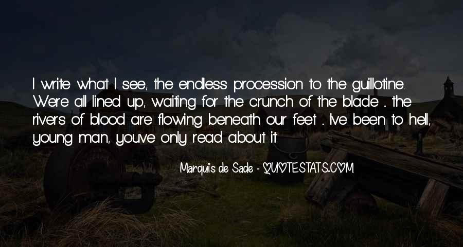 Quotes About Marquis De Sade #494102