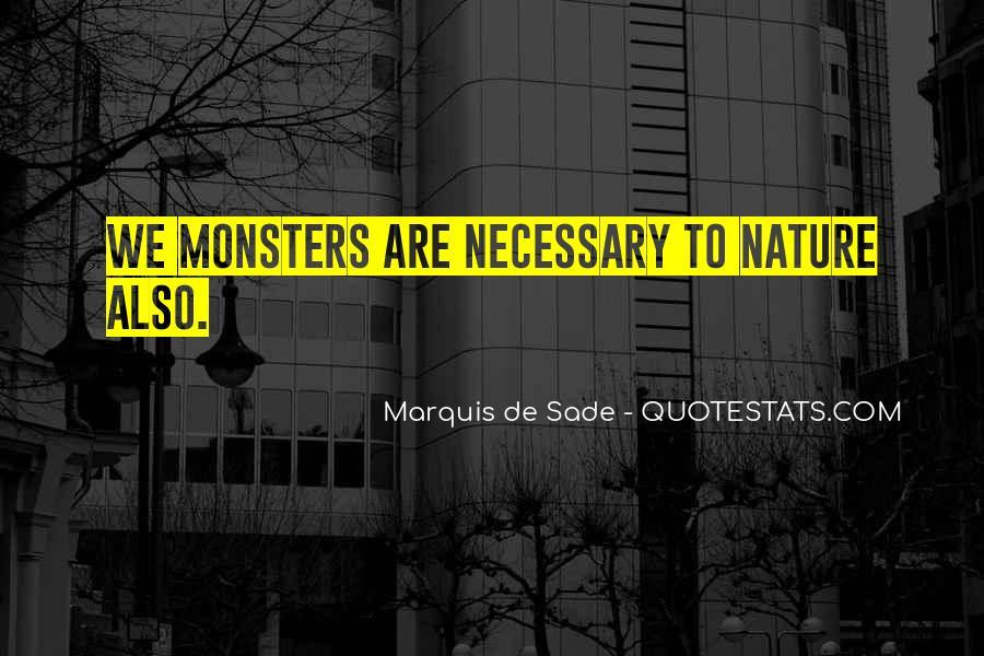 Quotes About Marquis De Sade #498613