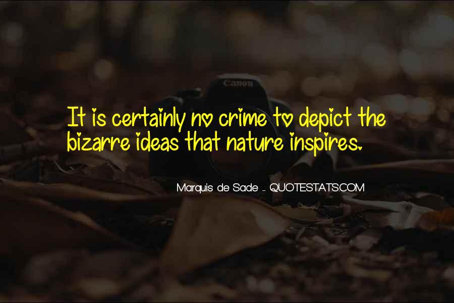 Quotes About Marquis De Sade #510053