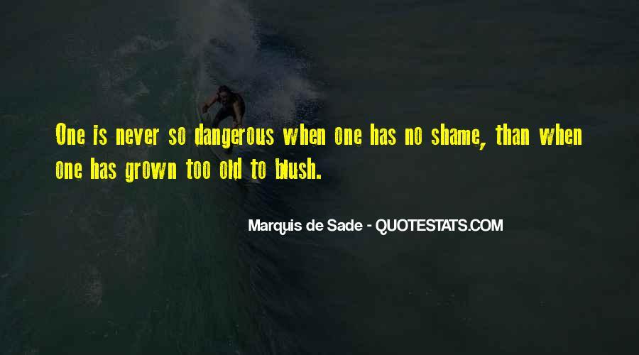 Quotes About Marquis De Sade #561279
