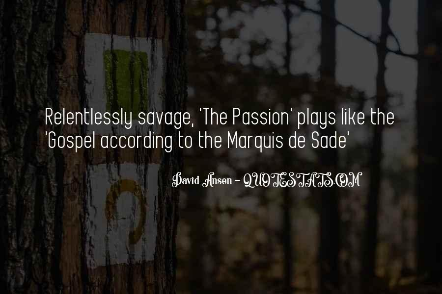 Quotes About Marquis De Sade #695288