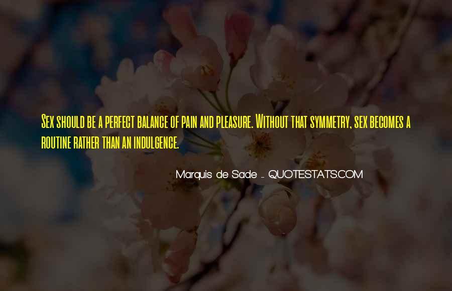 Quotes About Marquis De Sade #699939