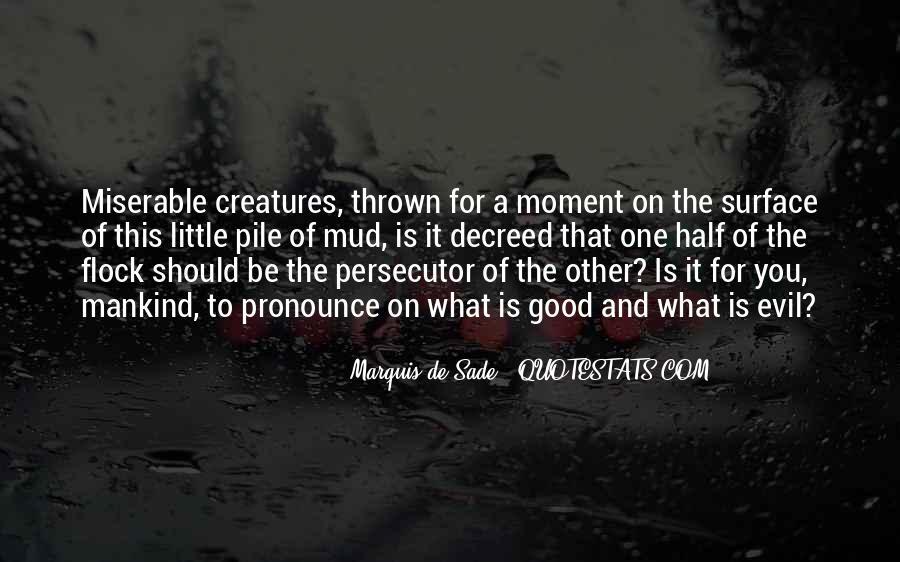 Quotes About Marquis De Sade #829592