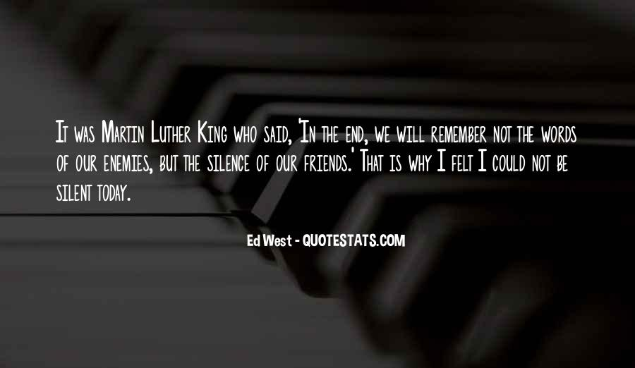 Silence And Friends Quotes #1012306