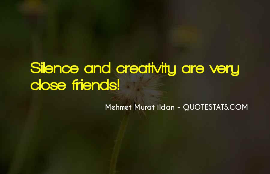 Silence And Friends Quotes #1014429
