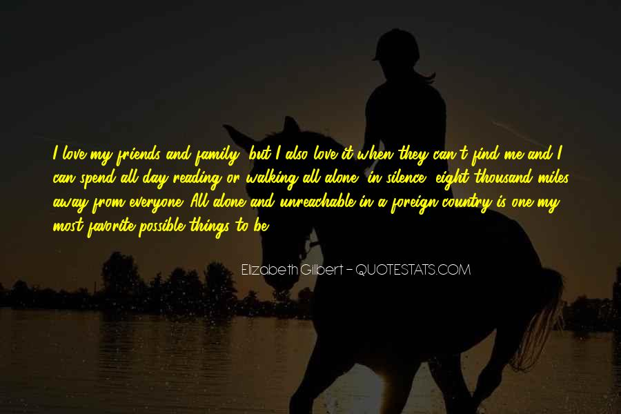 Silence And Friends Quotes #271821