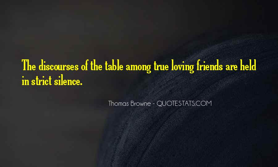 Silence And Friends Quotes #392641