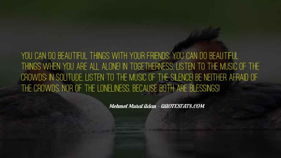 Silence And Friends Quotes #438331