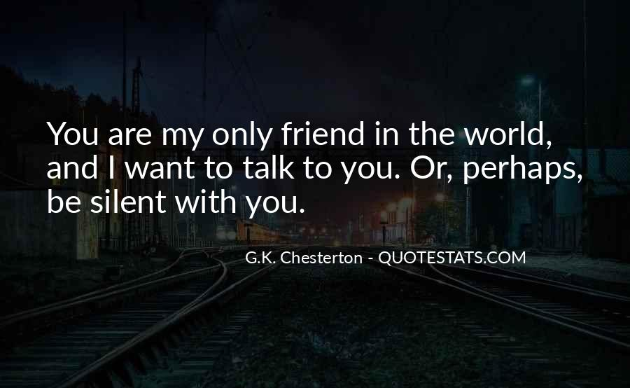 Silence And Friends Quotes #469456