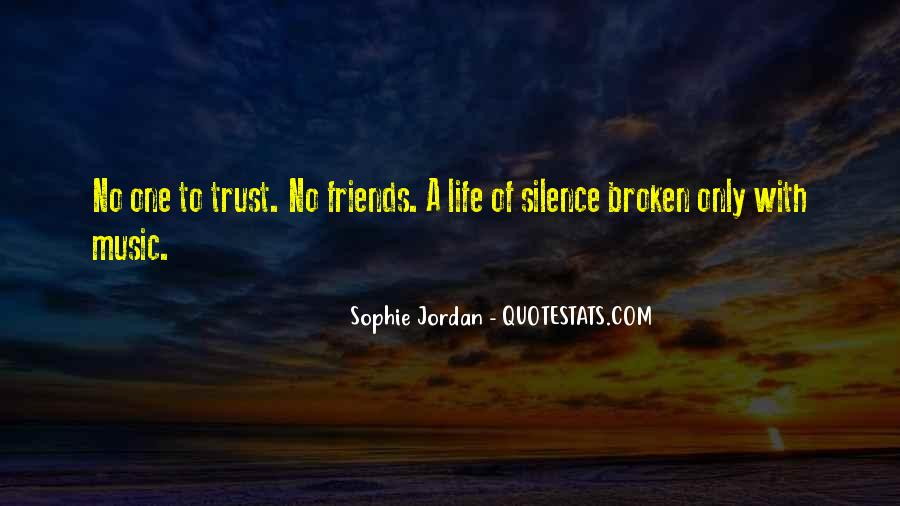 Silence And Friends Quotes #490101
