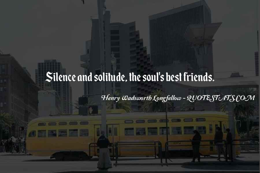 Silence And Friends Quotes #57972