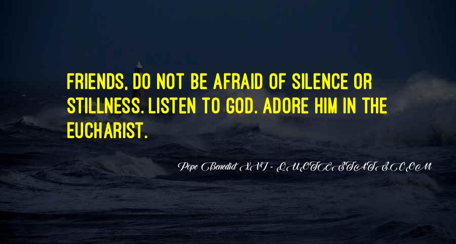 Silence And Friends Quotes #605459