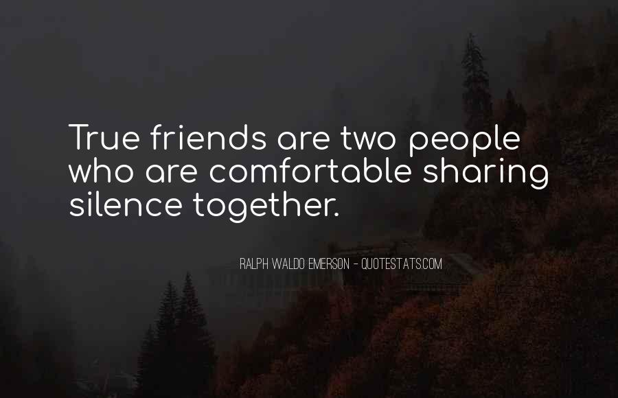 Silence And Friends Quotes #946570