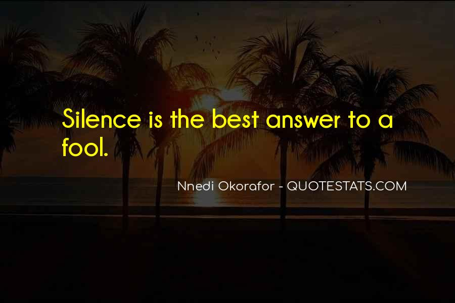 Silence Best Answer Quotes #1727770