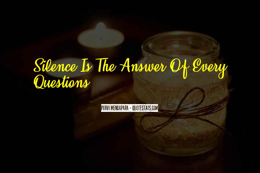 Silence Best Answer Quotes #788182
