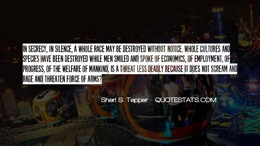 Silence Can Be Deadly Quotes #1460438