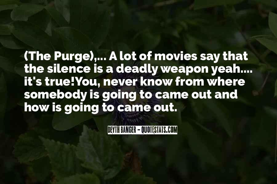 Silence Can Be Deadly Quotes #1519642