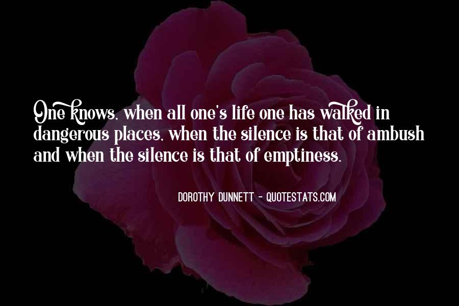 Silence Is Dangerous Quotes #1447282