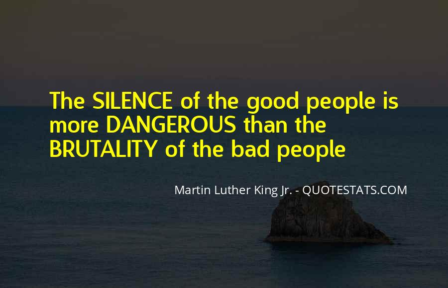Silence Is Dangerous Quotes #638607
