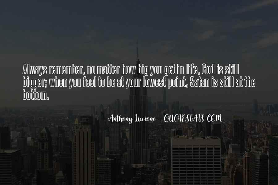 Quotes About A Low Point In Life #10577