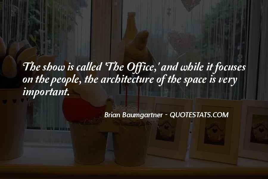 Quotes About Architecture And People #1090215