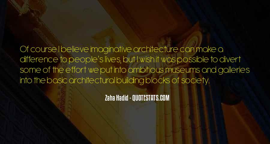 Quotes About Architecture And People #1237986