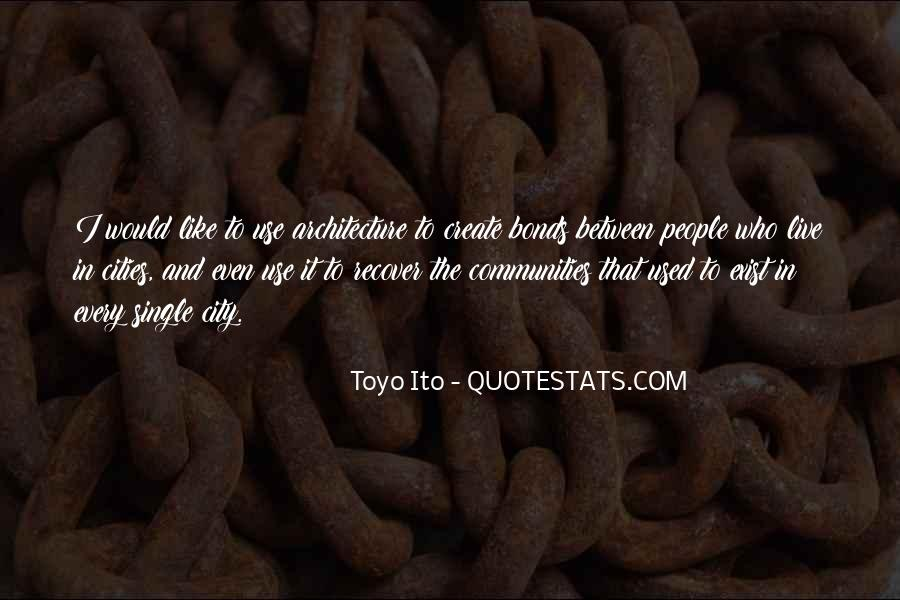 Quotes About Architecture And People #1306331