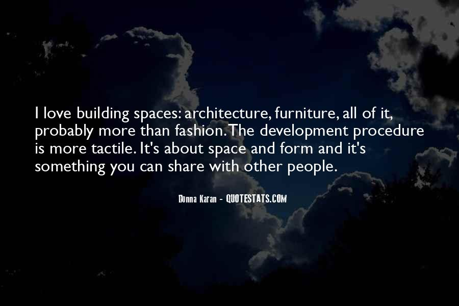 Quotes About Architecture And People #1387259