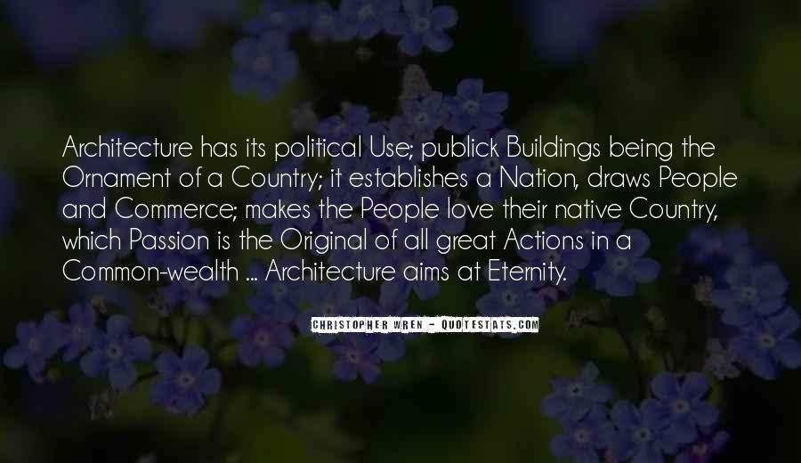 Quotes About Architecture And People #15147