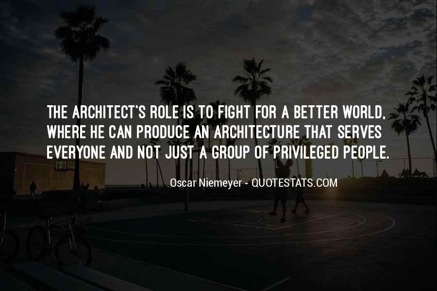 Quotes About Architecture And People #1641939