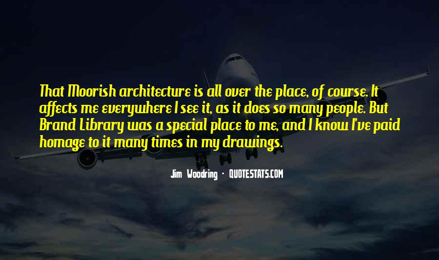 Quotes About Architecture And People #1750702