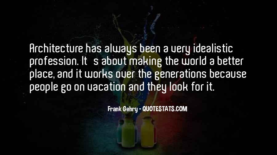 Quotes About Architecture And People #1758259