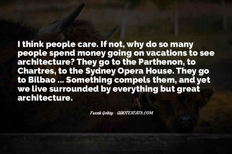 Quotes About Architecture And People #866801