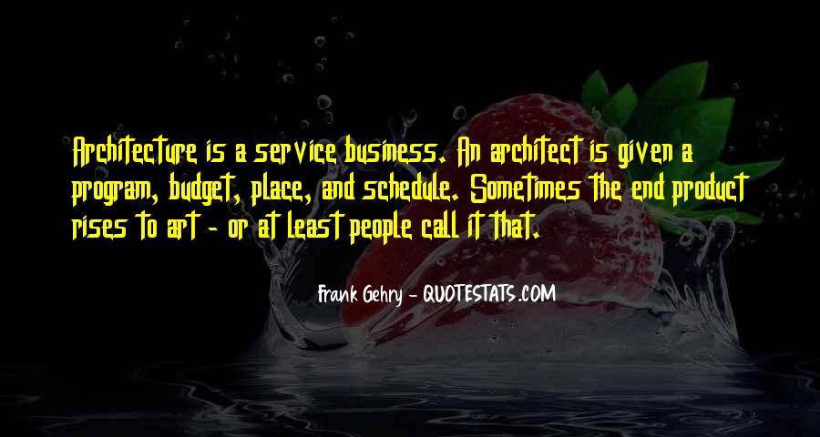 Quotes About Architecture And People #952786