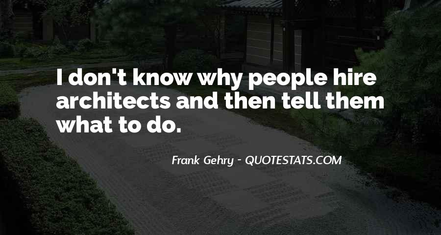 Quotes About Architecture And People #957877