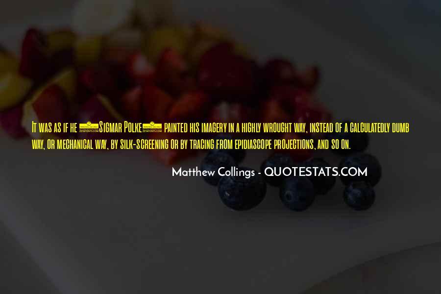Silk Screening Quotes #1192505