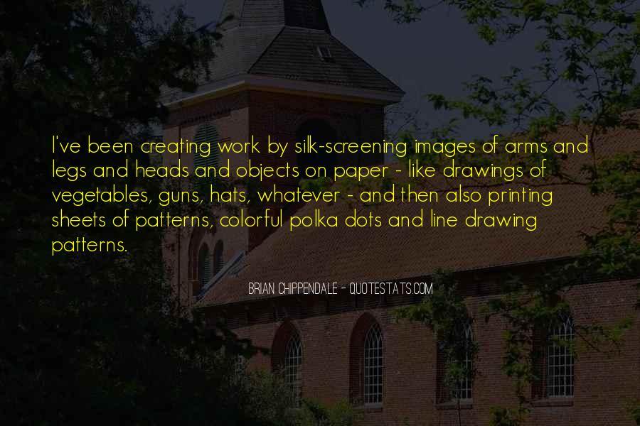 Silk Screening Quotes #653803