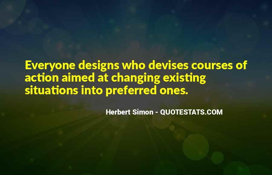 Simon Herbert Quotes #1095218
