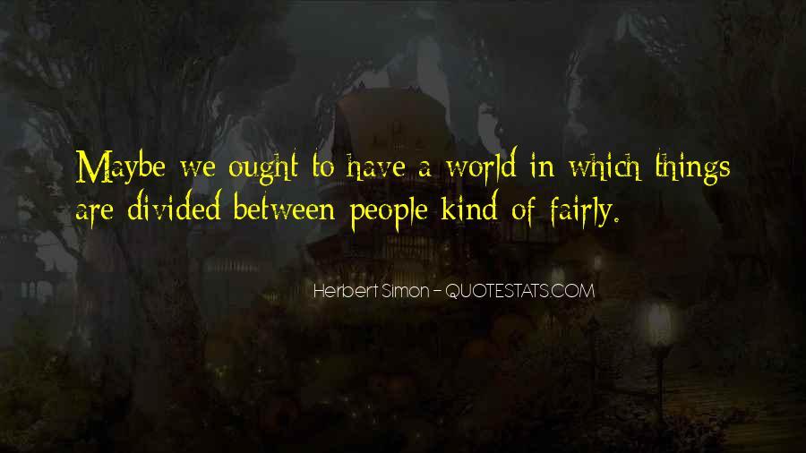 Simon Herbert Quotes #1219838